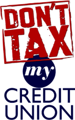 Don't Tax My Credit Union