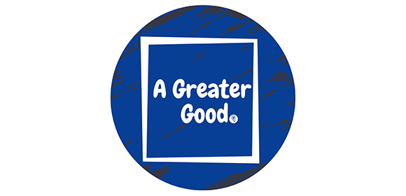 A Greater Good